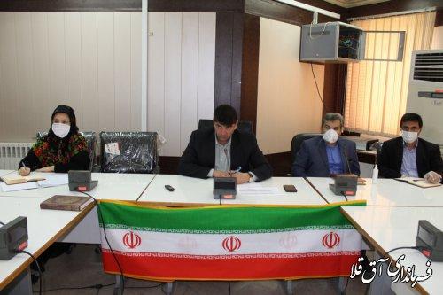 آخرین جلسه ستاد بازسازی و نوسازی شهرستان آق قلا در سال جاری برگزار شد