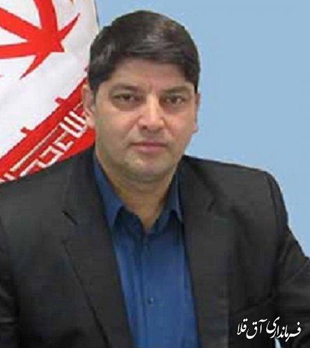 پیام تبریک فرماندار شهرستان آق قلا به مناسبت فرا رسیدن عید سعید فطر